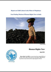 Report on Child Labour in the Mines of Meghalaya 2011