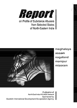 Report on Substance Abusers in Northeast India
