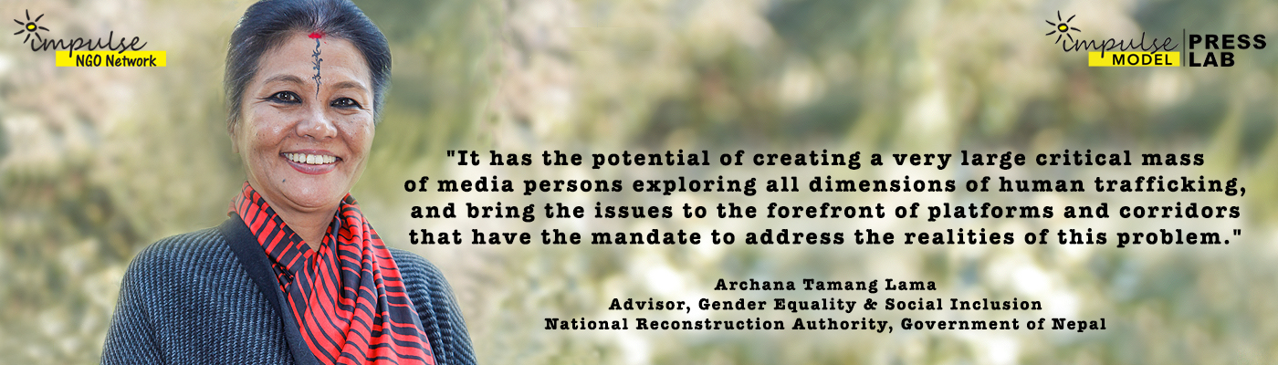 Archana Tamang Lama, Advisor, Gender Equality and Social Inclusion, National Reconstruction Authority, Government of Nepal, and Technical Expert, Impulse Model Press Lab