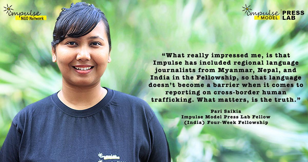 Pari Saikia - Impulse Model Press Lab Four-Week Fellowship 2018-19, India